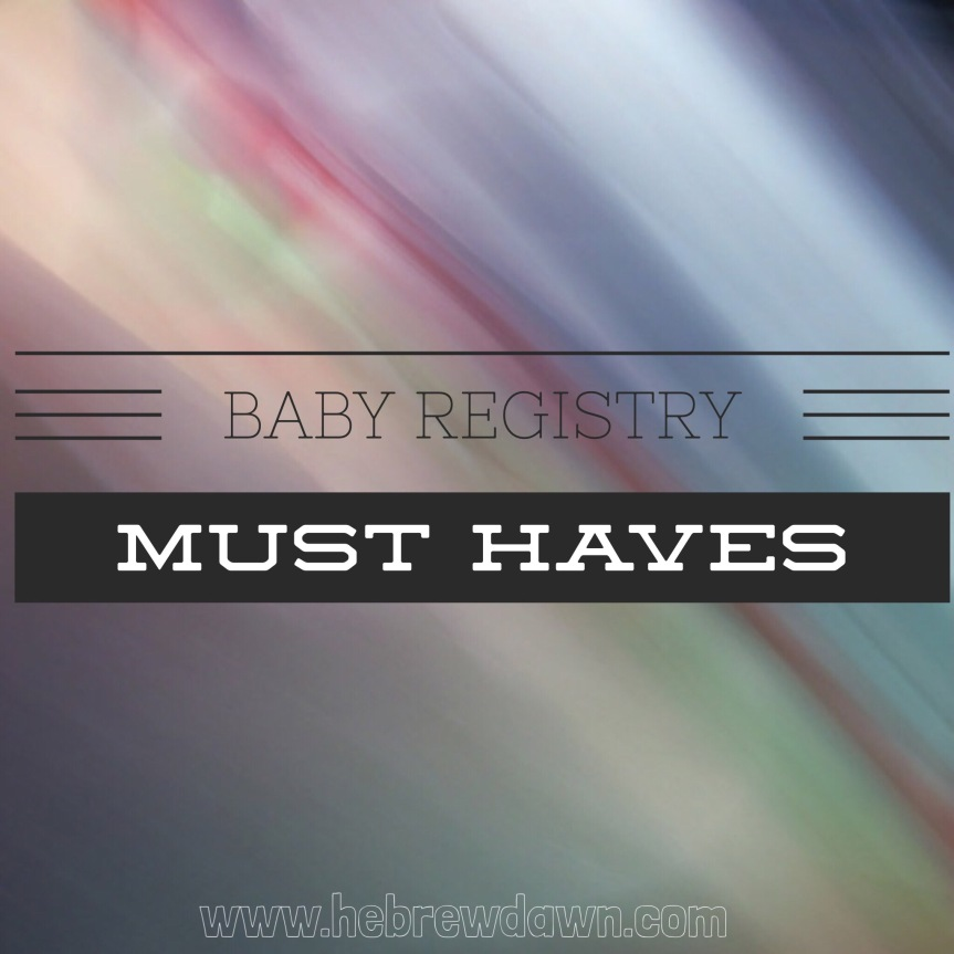 More Baby Registry Must Haves