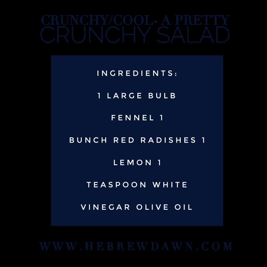 HebrewDawn: Crunchy/Cool-A Pretty Crunchy Salad